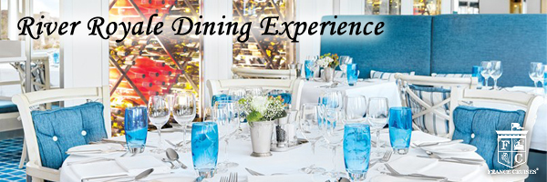 River Royale Dining Experience